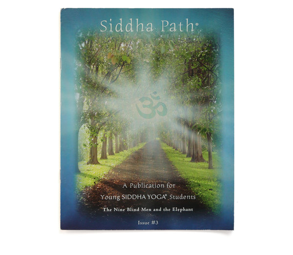 "Siddha Path, Issue Three: ""The Nine Blind Men and the Elephant"""