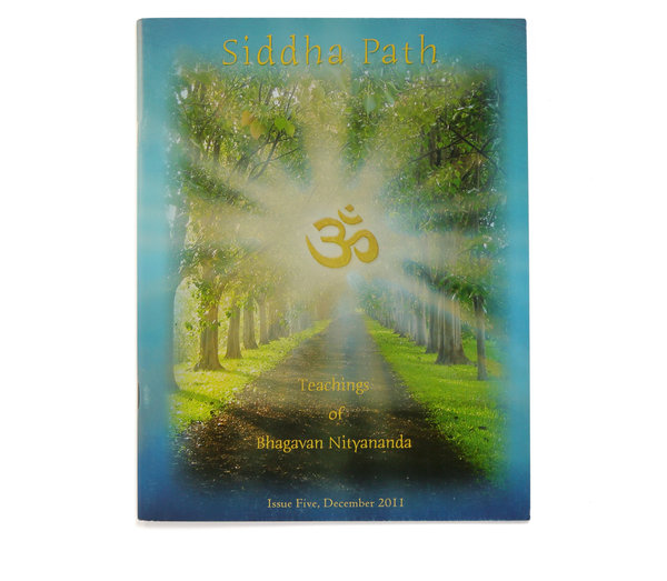 "Siddha Path, Issue Five: ""Teachings of Bhagavan Nityananda"""