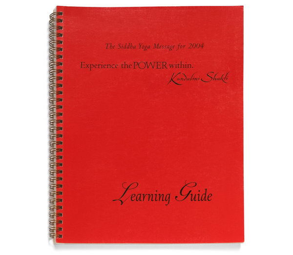 LEARNING GUIDE I for Experience the Power Within. Kundalini Shakti (Gurumayi's Message for 2004-2007