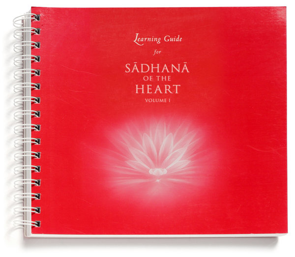 Learning Guide for Sadhana of the Heart Vol. 1